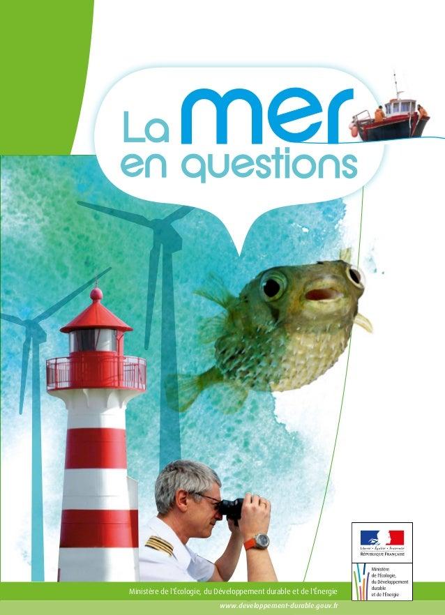 Ministère de l'Écologie, du Développement durable et de l'Énergie www.developpement-durable.gouv.fr