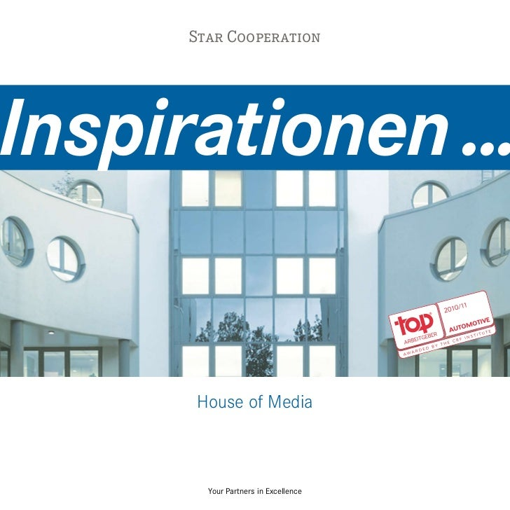 Star CooperationInspirationen ...      House of Media        Your Partners in Excellence