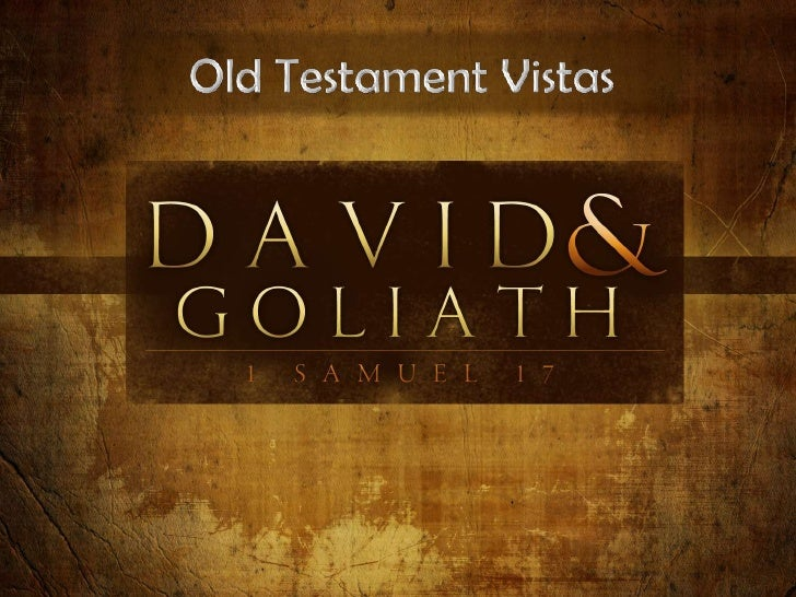 110206 ot vistas 14 david and goliath   1 samuel 17