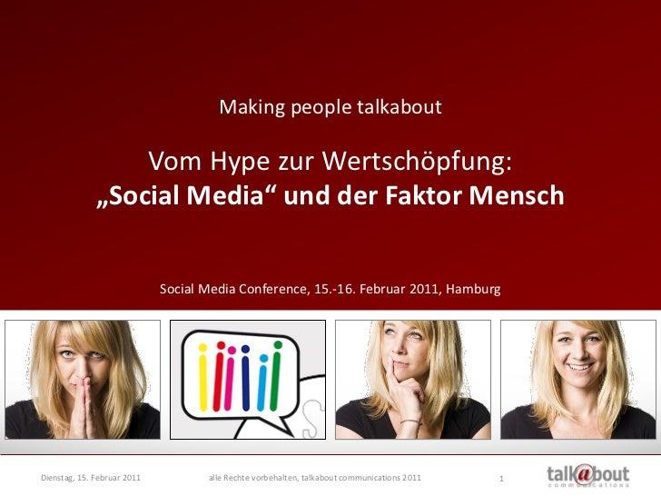 """Making people talkabout                  Vom Hype zur Wertschöpfung:              """"Social Media"""" und der Faktor Mensch    ..."""