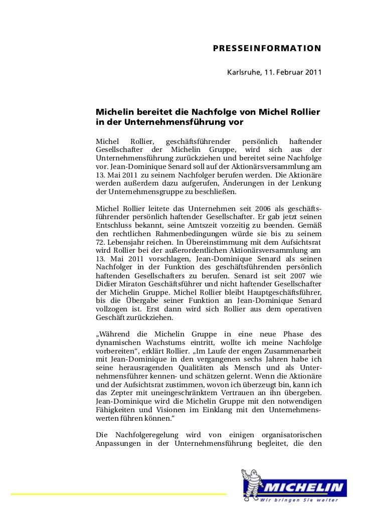 PRESSEINFORMATION                                      Karlsruhe, 11. Februar 2011Michelin bereitet die Nachfolge von Mich...