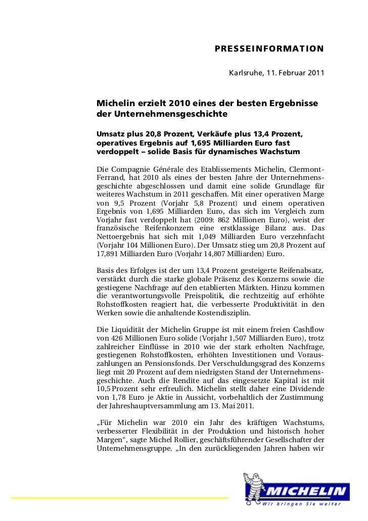 PRESSEINFORMATION                                       Karlsruhe, 11. Februar 2011Michelin erzielt 2010 eines der besten ...