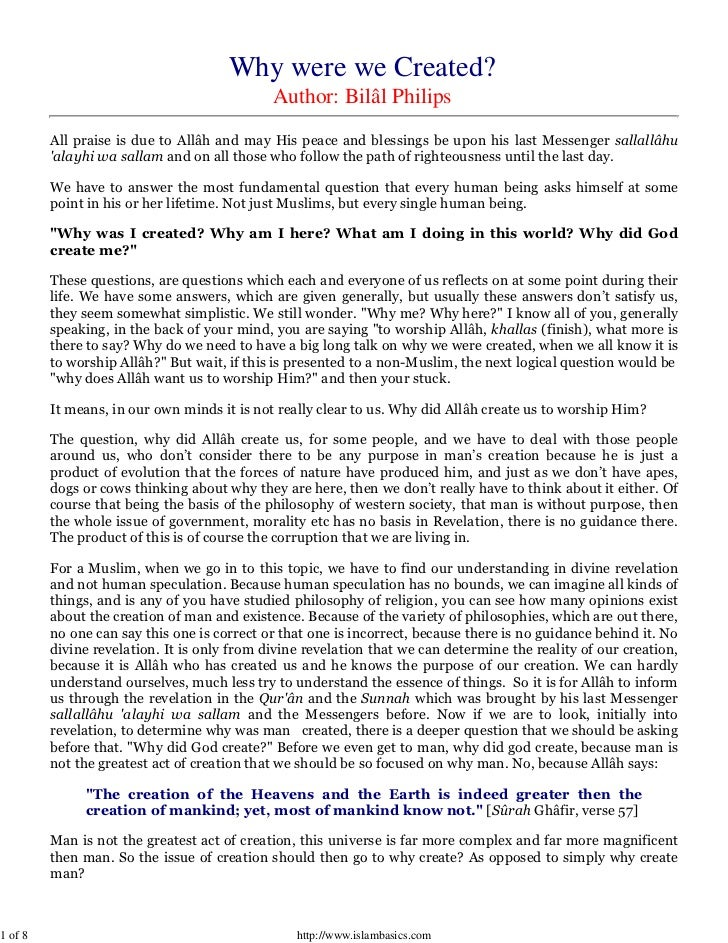 Why were we Created?                                             Author: Bilâl Philips         All praise is due to Allâh ...