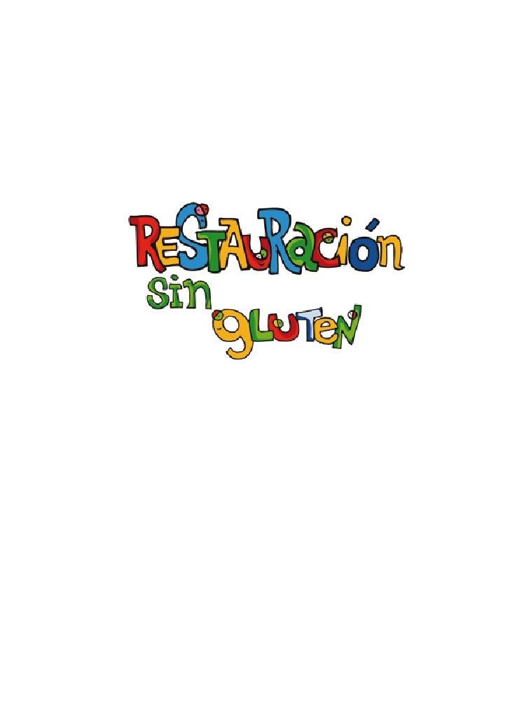 Autores: Fundació Alícia© y Associació de Celíacs de Catalunya©Revisado/avalado: Agència Catalana de Seguretat Alimentària...