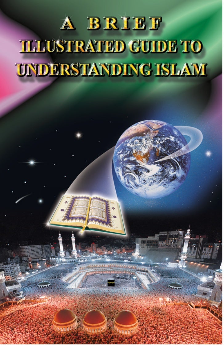 For this entire book online, for more information          on Islam, or for a printed copy, visit:                www.isla...