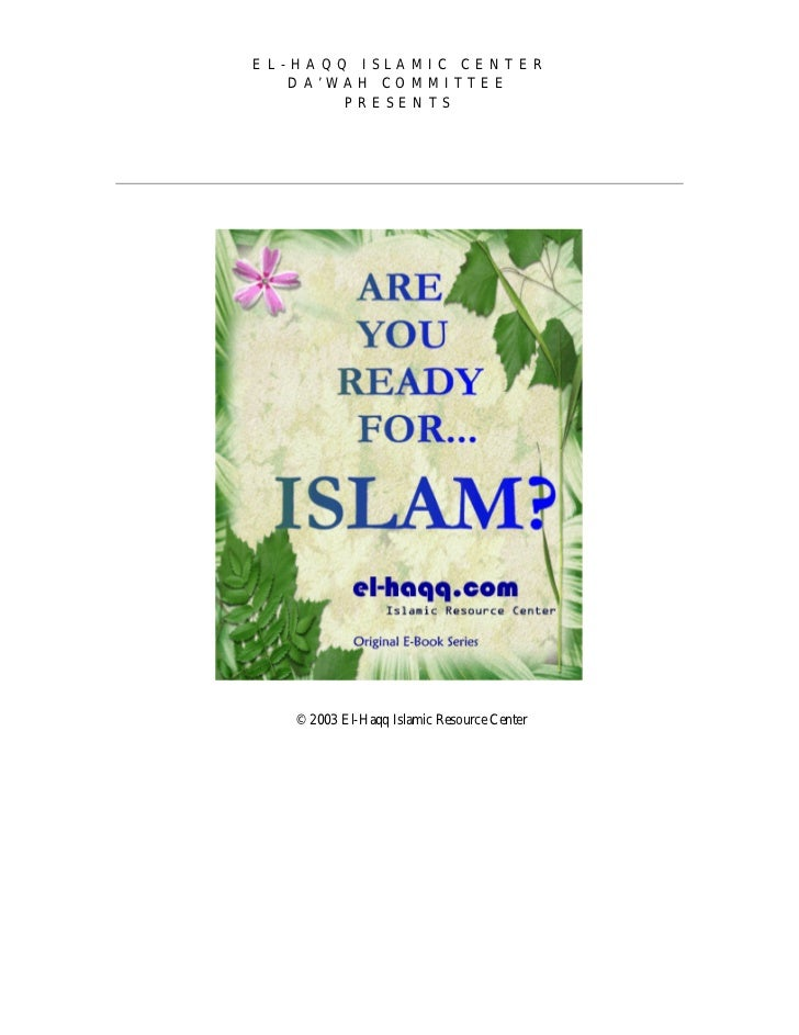 EL-HAQQ ISLAMIC CENTER   DA'WAH COMMITTEE       PRESENTS   © 2003 El-Haqq Islamic Resource Center