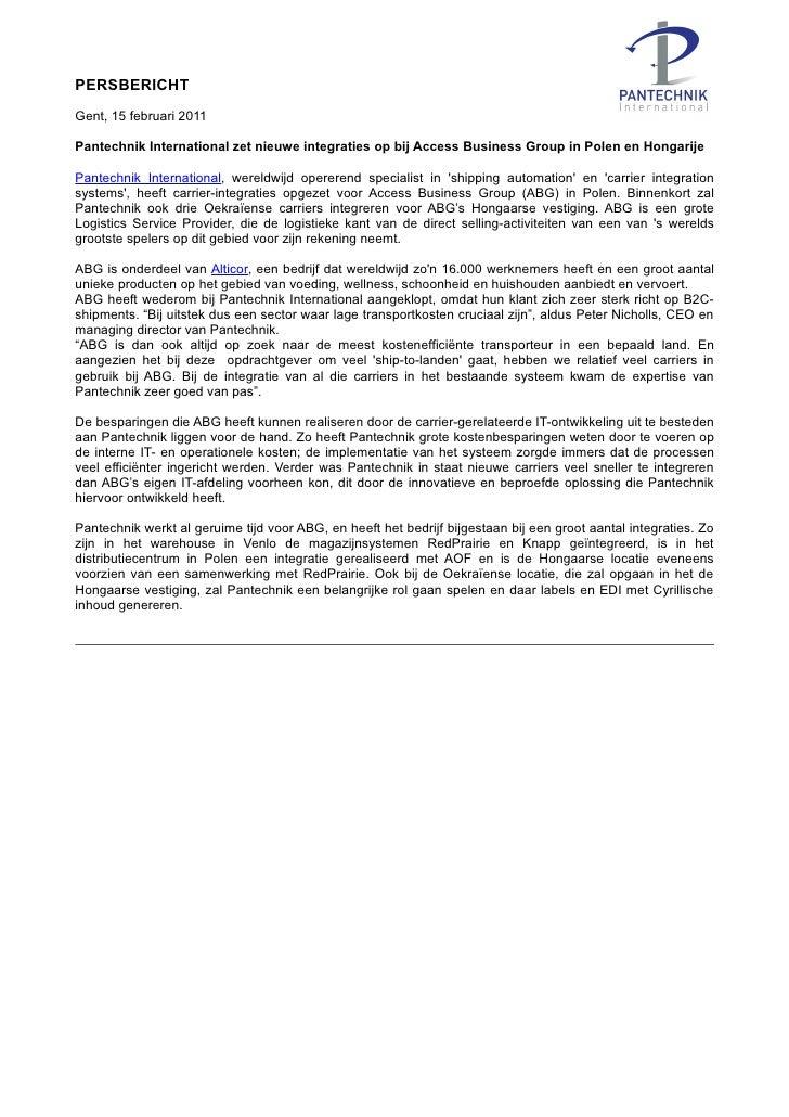 PERSBERICHTGent, 15 februari 2011Pantechnik International zet nieuwe integraties op bij Access Business Group in Polen en ...