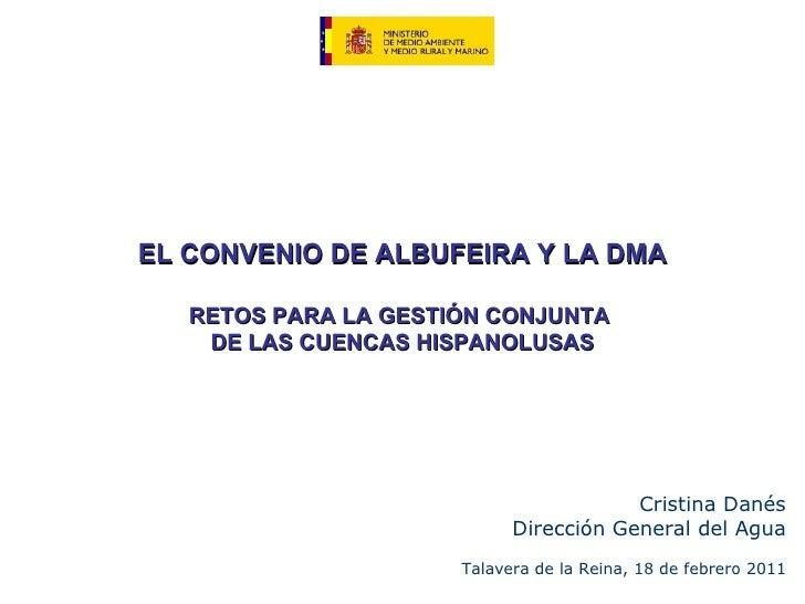 Ponencia de Cristina Danés (MARM) sobre el convenio de Albufeira