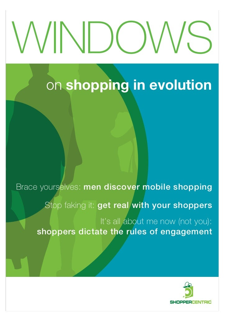 on shopping in evolutionBrace yourselves: men discover mobile shopping      Stop faking it: get real with your shoppers   ...