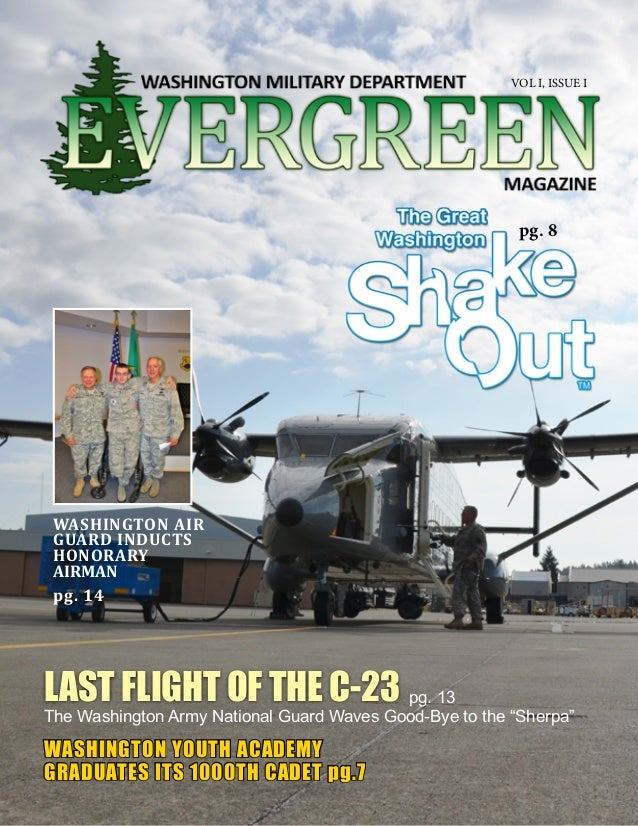 MIL.WA.GOV VOL.1 // ISSUE 1 1Back to Table of Contents LAST FLIGHT OF THE C-23 The Washington Army National Guard Waves Go...