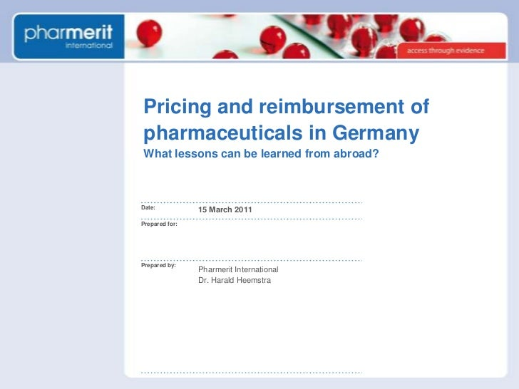 Pricing and reimbursement of pharmaceuticals in GermanyWhat lessons can be learned from abroad?<br />15 March 2011<br />Ph...