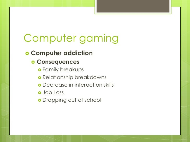 research about computer addiction essay Chapter 1 in research about computer games addiction effects of involvement in computer games to the study habits of the marian freshmen students during the first semester of.