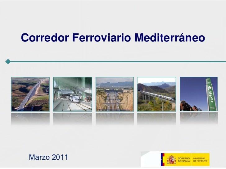 Corredor Ferroviario Mediterráneo Marzo 2011