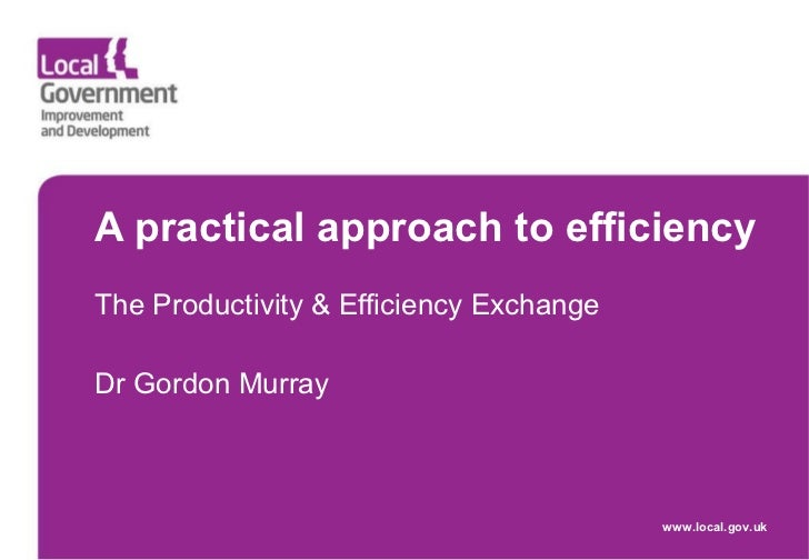 110323 A Practical Approach To Efficiency   The Productivity & Efficiency Exchange