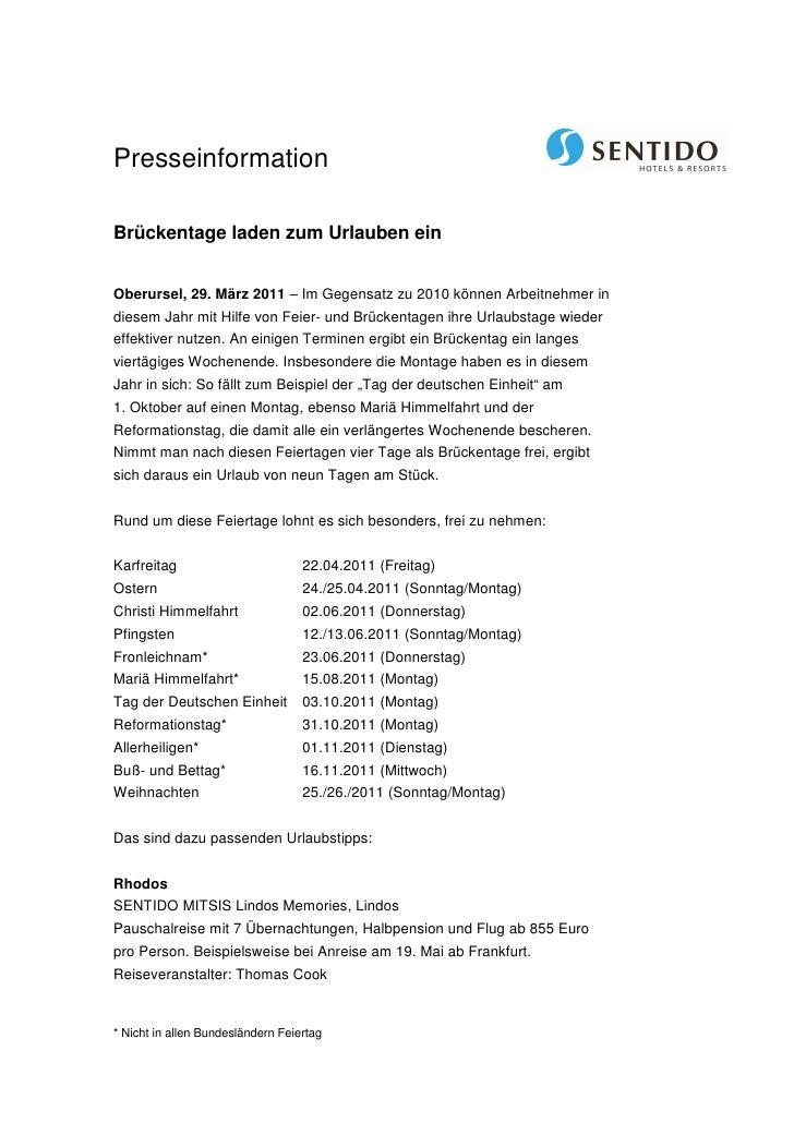 PresseinformationBrückentage laden zum Urlauben einOberursel, 29. März 2011 – Im Gegensatz zu 2010 können Arbeitnehmer ind...
