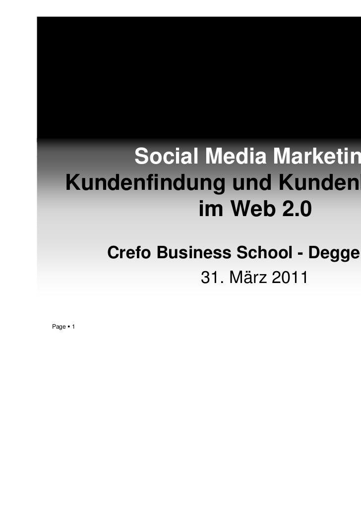 Social Media Marketing   Kundenfindung und Kundenbindung              im Web 2.0           Crefo Business School - Deggend...