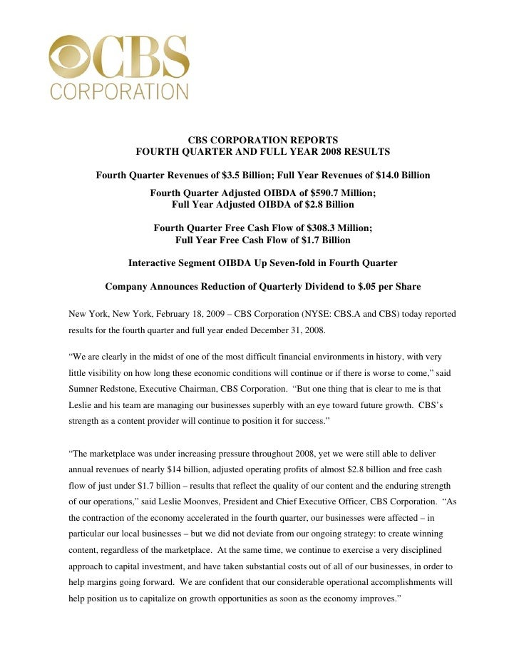 CBS CORPORATION REPORTS                   FOURTH QUARTER AND FULL YEAR 2008 RESULTS         Fourth Quarter Revenues of $3....