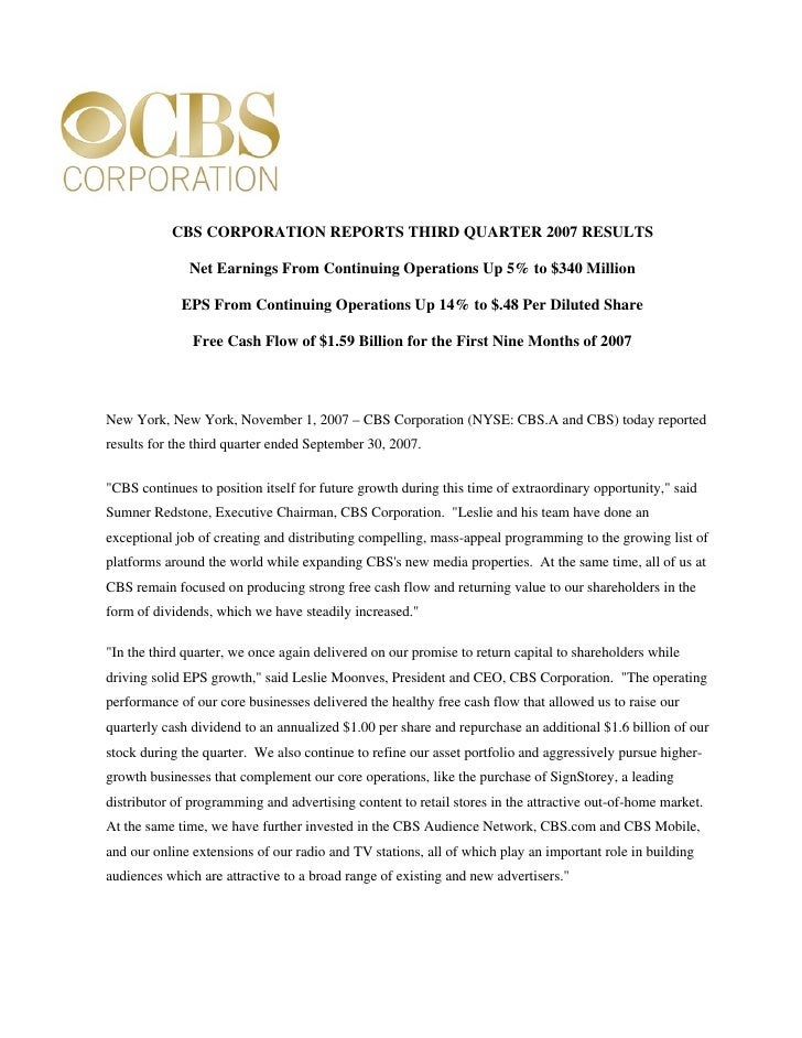 CBS CORPORATION REPORTS THIRD QUARTER 2007 RESULTS                Net Earnings From Continuing Operations Up 5% to $340 Mi...
