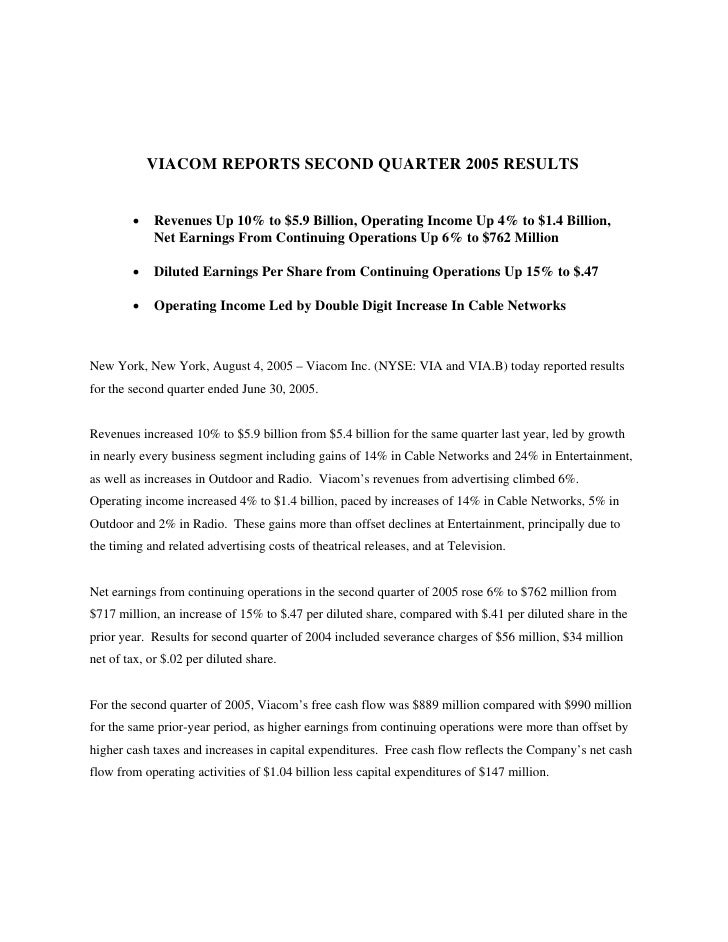 VIACOM REPORTS SECOND QUARTER 2005 RESULTS           •    Revenues Up 10% to $5.9 Billion, Operating Income Up 4% to $1.4 ...