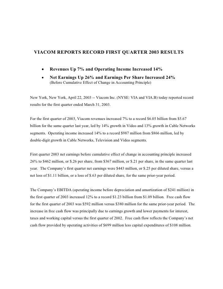 VIACOM REPORTS RECORD FIRST QUARTER 2003 RESULTS          ·    Revenues Up 7% and Operating Income Increased 14%          ...
