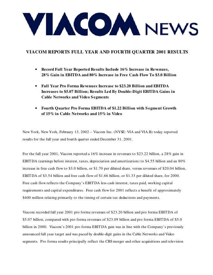 VIACOM REPORTS FULL YEAR AND FOURTH QUARTER 2001 RESULTS           •   Record Full Year Reported Results Include 16% Incre...