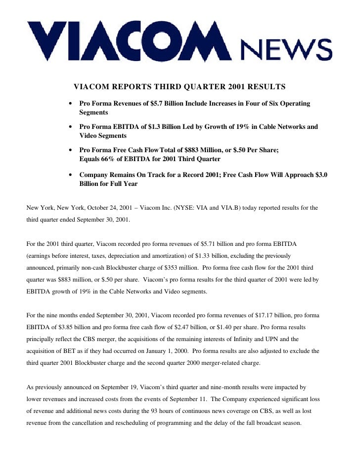 VIACOM REPORTS THIRD QUARTER 2001 RESULTS                  •    Pro Forma Revenues of $5.7 Billion Include Increases in Fo...