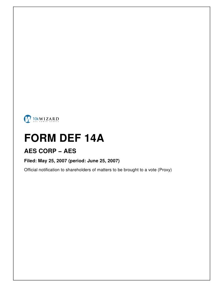 FORM DEF 14A AES CORP − AES Filed: May 25, 2007 (period: June 25, 2007) Official notification to shareholders of matters t...