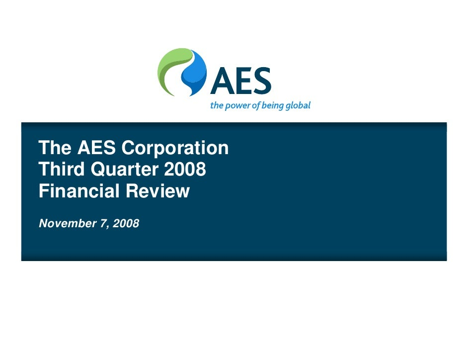 AES 3Q 08 Review