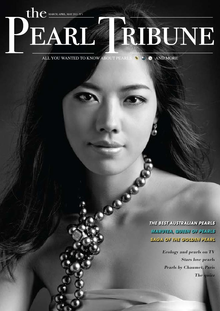 march, april, may 2011- N°1all you waNted to kNow about pearls     aNd more                                      The besT ...