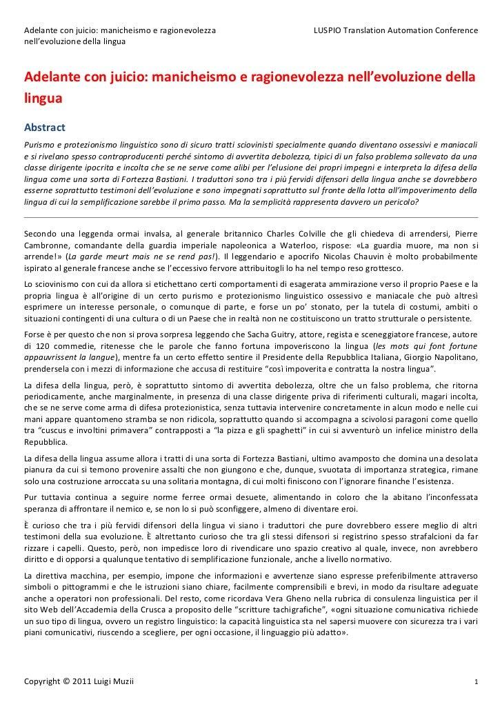 Adelante con juicio: manicheismo e ragionevolezza                                LUSPIO Translation Automation Conferencen...