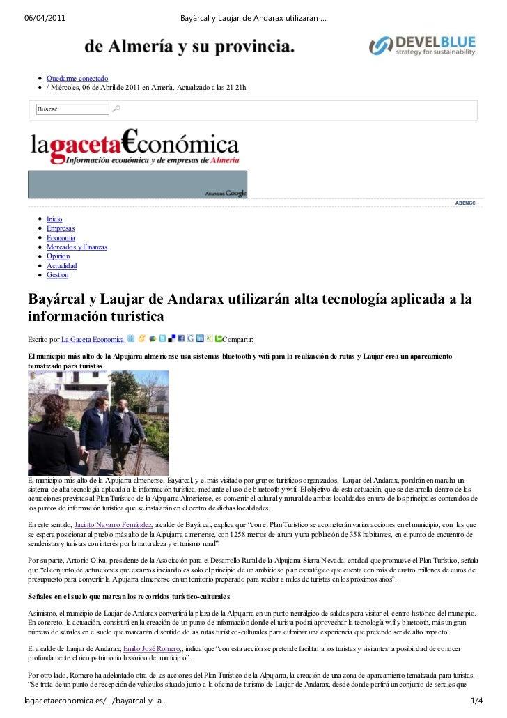 06/04/2011                                             Bayárcal y Laujar de Andarax utilizarán …       Quedarme conectado ...