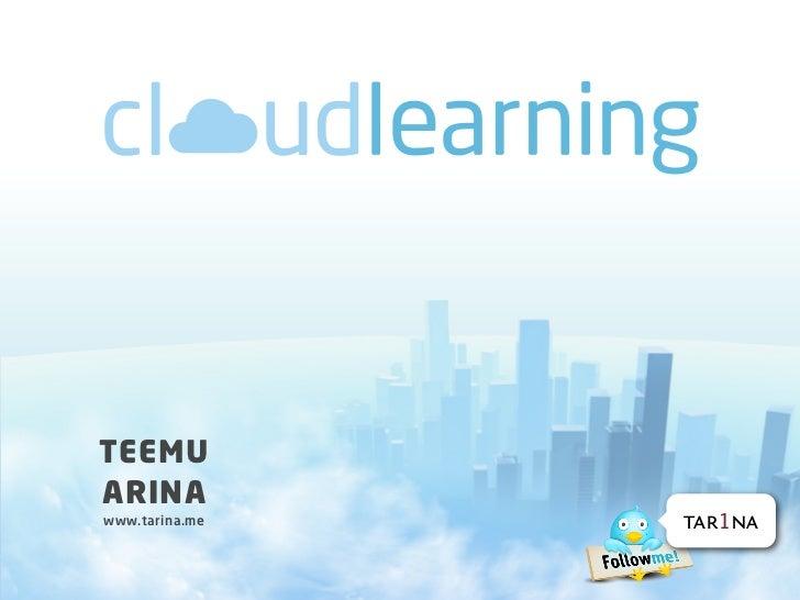 Cloud Learning: Pilvioppiminen