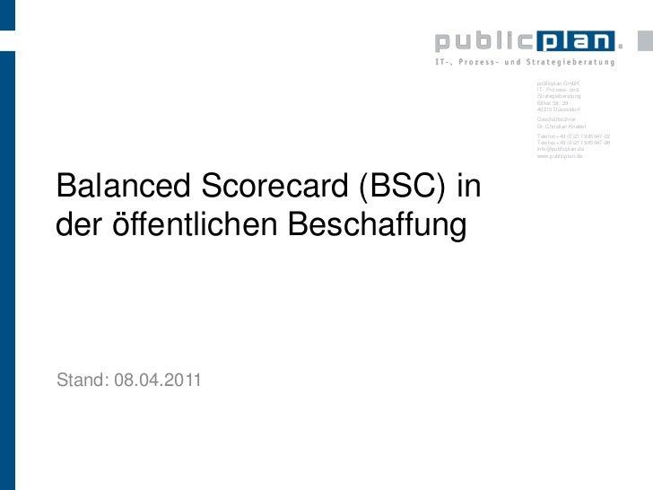 BalancedScorecardin der öffentlichen Beschaffung<br />Stand: 08.04.2011<br />