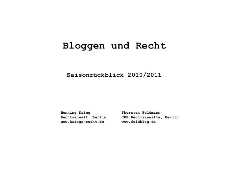 Bloggen und Recht - Saisonrückblick 2010/2011 (110414)