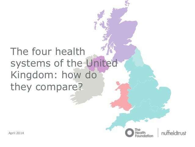 Comparing the four health systems of the UK
