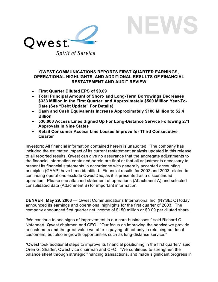 QWEST COMMUNICATIONS REPORTS FIRST QUARTER EARNINGS,     OPERATIONAL HIGHLIGHTS, AND ADDITIONAL RESULTS OF FINANCIAL      ...