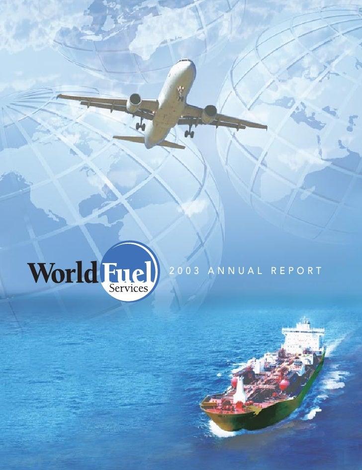 WorldFuel 2003AnnualReport