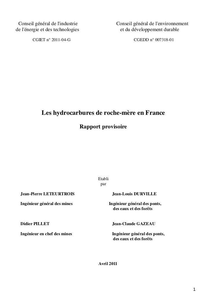 110421rap hydrocarbures-roche-mere (CGIET ET CGEDD) http://www.economie.gouv.fr/services/rap11/110421rap-hydrocarbures-roche-mere.pdf