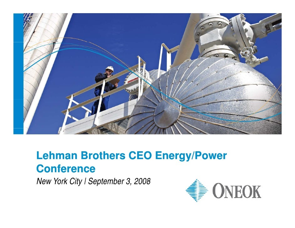 oneok ONEOK to Present at Lehman CEO Conference