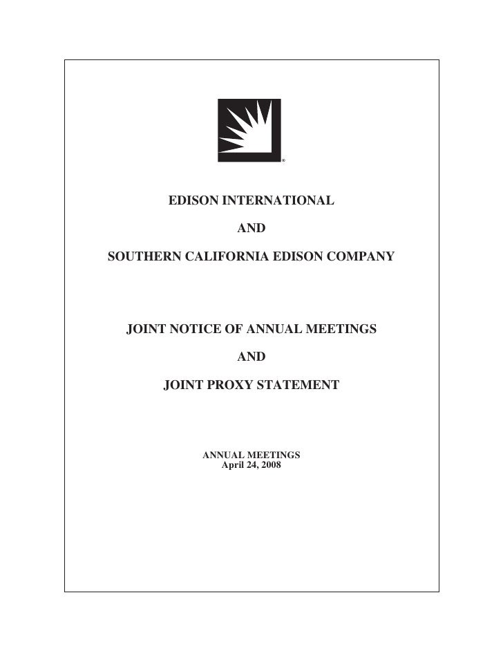 EDISON INTERNATIONAL                   AND  SOUTHERN CALIFORNIA EDISON COMPANY       JOINT NOTICE OF ANNUAL MEETINGS      ...