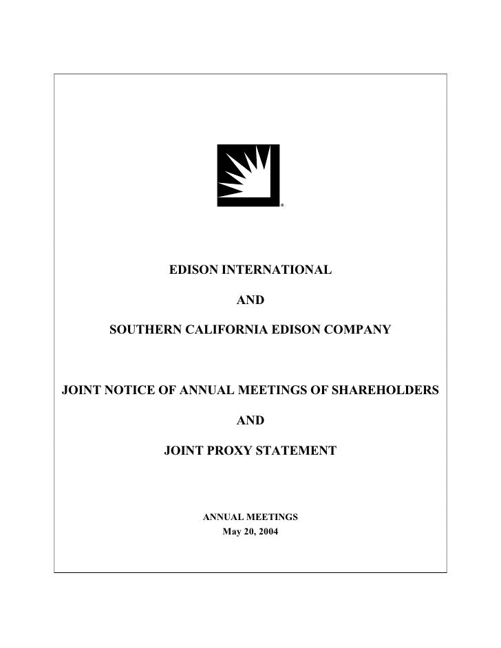 EDISON INTERNATIONAL                        AND       SOUTHERN CALIFORNIA EDISON COMPANY    JOINT NOTICE OF ANNUAL MEETING...