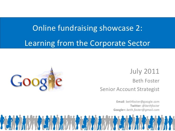 Online fundraising showcase 2:Learning from the Corporate Sector                                    July 2011             ...