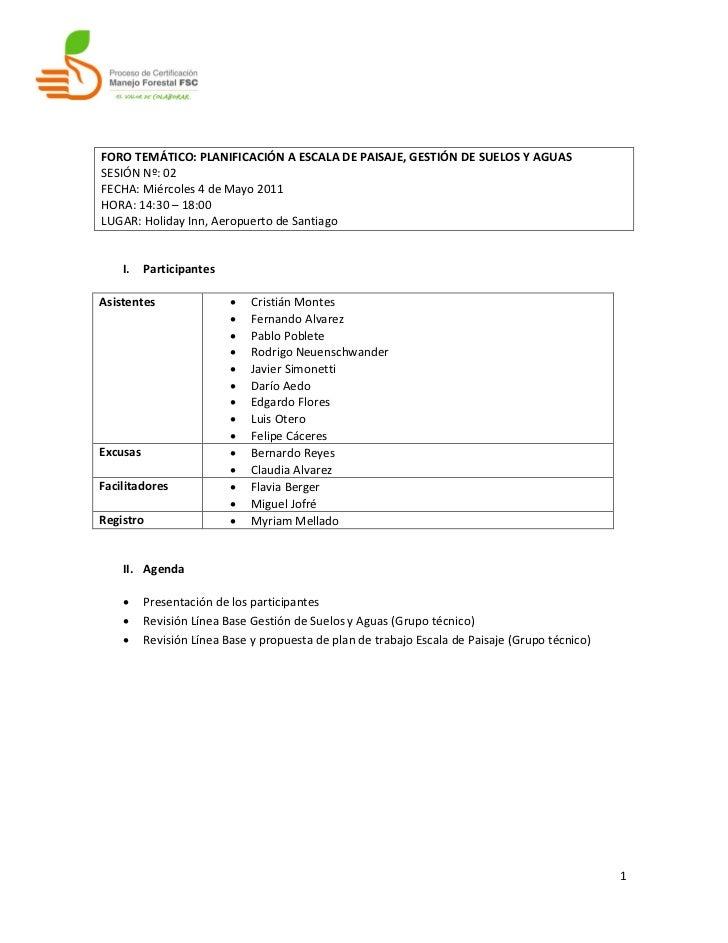 FORO TEMÁTICO: PLANIFICACIÓN A ESCALA DE PAISAJE, GESTIÓN DE SUELOS Y AGUASSESIÓN Nº: 02FECHA: Miércoles 4 de Mayo 2011HOR...
