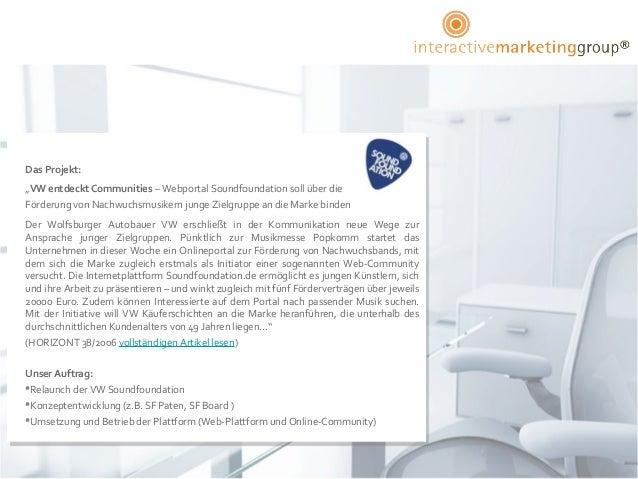 """Das Projekt:""""VW entdeckt Communities – Webportal Soundfoundation soll über dieFörderung von Nachwuchsmusikern junge Zielgr..."""