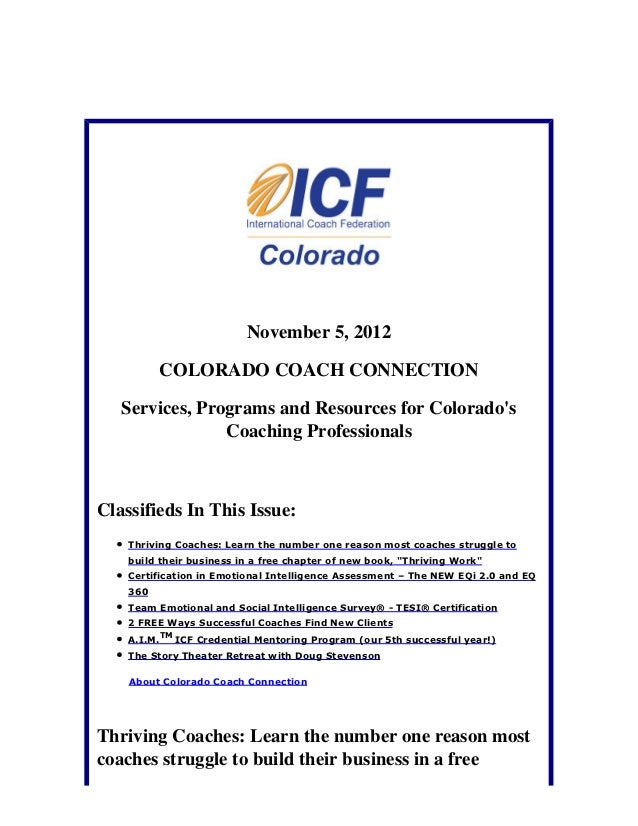 November 5, 2012          COLORADO COACH CONNECTION   Services, Programs and Resources for Colorados                Coachi...