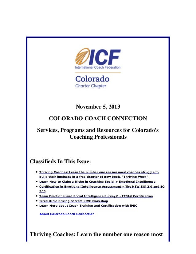 November 5, 2013 COLORADO COACH CONNECTION Services, Programs and Resources for Colorado's Coaching Professionals  Classif...