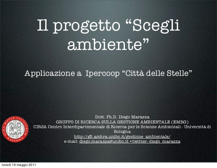 """Il progetto """"Scegli                             ambiente""""             Applicazione a Ipercoop """"Città delle Stelle""""        ..."""
