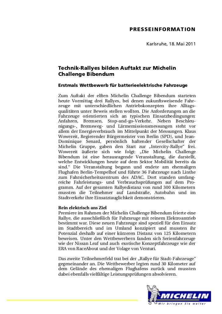PRESSEINFORMATION                                          Karlsruhe, 18. Mai 2011Technik-Rallyes bilden Auftakt zur Miche...