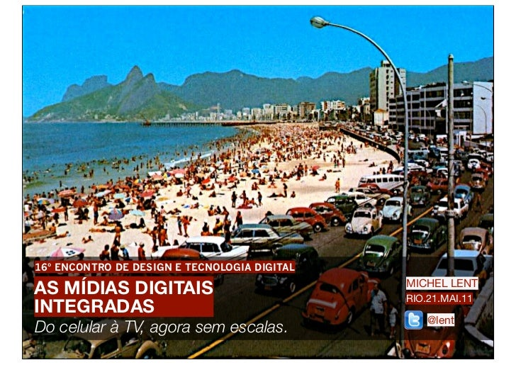 As Mídias Digitais Integradas - 16ºEDTED Rio