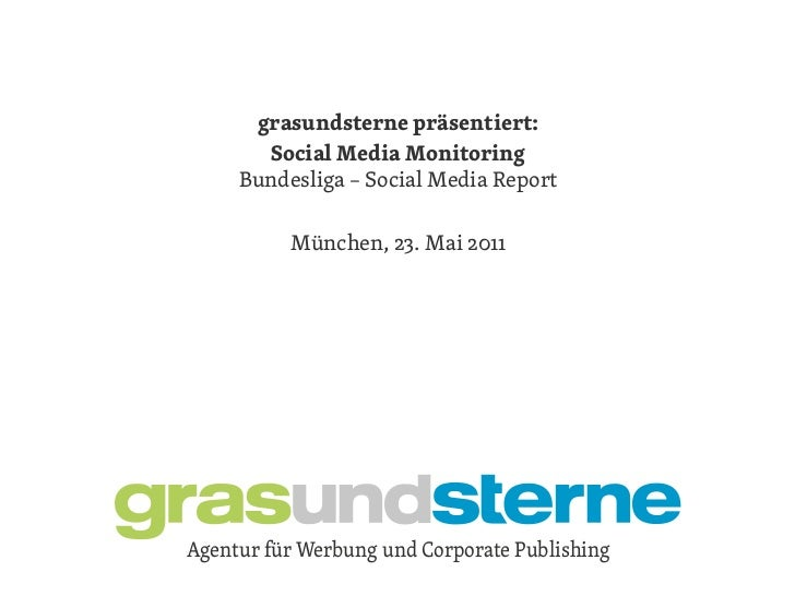 grasundsterne präsentiert:       grasundsterne präsentiert:       SocialKunde – Monitoring              Media ema     Bund...